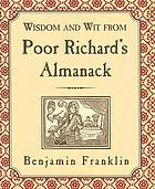 Wisdom and wit from poor richard's almanack.
