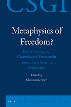 Metaphysics of freedom? : Kant's concept of cosmological freedom in historical and systematic perspective