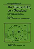The Effects of SO₂ on a grassland : a case study in the northern Great Plains of the United States