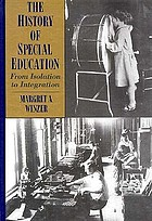 The history of special education : from isolation to integration