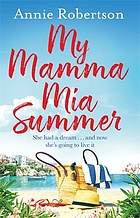 My Mamma Mia summer