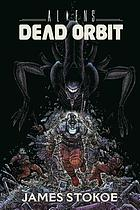 Aliens : dead orbit