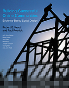 Building successful online communities : evidence-based social design