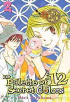 The palette of 12 secret colors. Volume 02