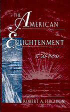The American enlightenment, 1751820