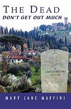 The dead don't get out much : a Camilla MacPhee mystery