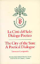 La città del sole : dialogo poetico = The City of the Sun : a poetical dialogue