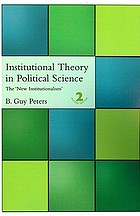 Institutional theory in political science : the 'new institutionalism'