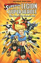 Supergirl and the Legion of Super-Heroes. The quest for Cosmic Boy