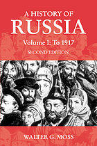 A history of Russia. Vol. 1, To 1917