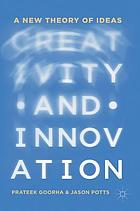 Creativity and innovation : a new theory of ideas