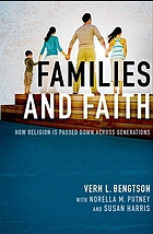 Families and faith : how religion is passed down across generations