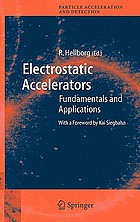 Electrostatic Accelerators : Fundamentals and Applications
