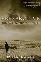 Perspective : the calm within the storm