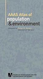AAAS atlas of population & environment