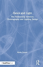 Dance and Light: The Partnership Between Choreography and Lighting Design