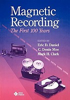 Magnetic recording : the first 100 years