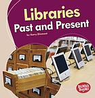 Libraries past and present