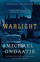Warlight : a novel