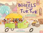 The wheels on the tuk tuk