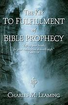 Key to fulfillment of bible prophecy.