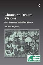 Chaucer's dream visions : courtliness and individual identity