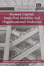 Human capital, inter-firm mobility and organizational evolution