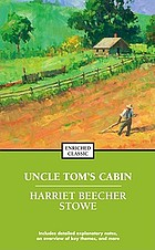 Uncle Tom's cabin : [complete and unabridged]
