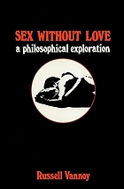 Sex without love : a philosophical exploration