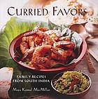 Curried favors : family recipes from South India