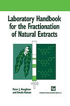 Laboratory handbook for the fractionation of natural extracts