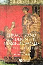 Sexuality and gender in the classical world : readings and sources