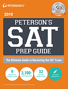 Peterson's SAT prep guide : the ultimate guide to mastering the SAT exam, 2019.