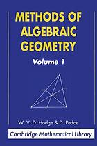 Methods of algebraic geometry. Volume I. Book I, Algebraic preliminaries. Book II, Projective space