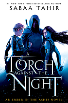 A torch against the night : an ember in the ashes novel bk. 2