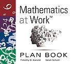 Mathematics at Work(tm) Plan Book : (a 38-Week Lesson Plan Guide for Math Unit Planning).