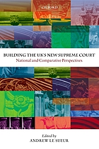 Building the UK's new supreme court : national and comparative perspectives