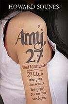Amy, 27 : Amy Winehouse and the 27 Club