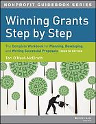 Winning Grants Step by Step The Complete Workbook for Planning, Developing and Writing Successful Proposals