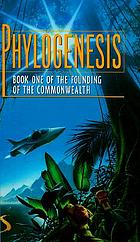 Phylogenesis : book 1 of the Founding of the Commonwealth