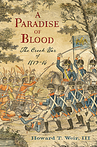 A paradise of blood : the Creek War of 1813-14