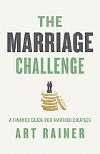 The marriage challenge : a finance guide for married couples.