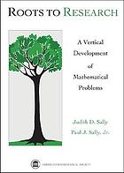 Roots to research : a vertical development of mathematical problems