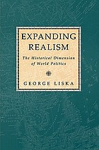 Expanding realism : the historical dimension of world politics