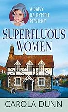 Superfluous women : a Daisy Dalrymple mystery