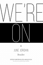 We're on : a June Jordan reader