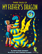 My father's dragon : three tales.