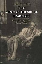 The western theory of tradition : terms and paradigms of cultural sublime