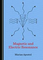 Magnetic and electric resonance