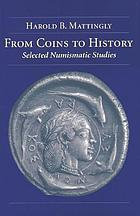 From coins to history : selected numismatic studies